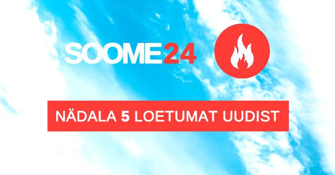 Lõppeva nädala 5 loetumat uudist Soome24 portaalis
