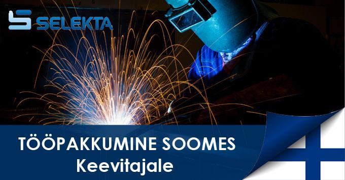 Selekta tööpakkumine - Keevitaja (Hitsaaja) MIG, MAG - Soome