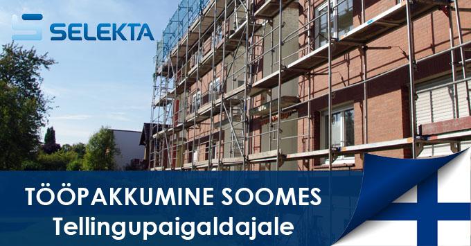 Selekta tööpakkumine – Tellingupaigaldaja (Telineasentaja) Soome