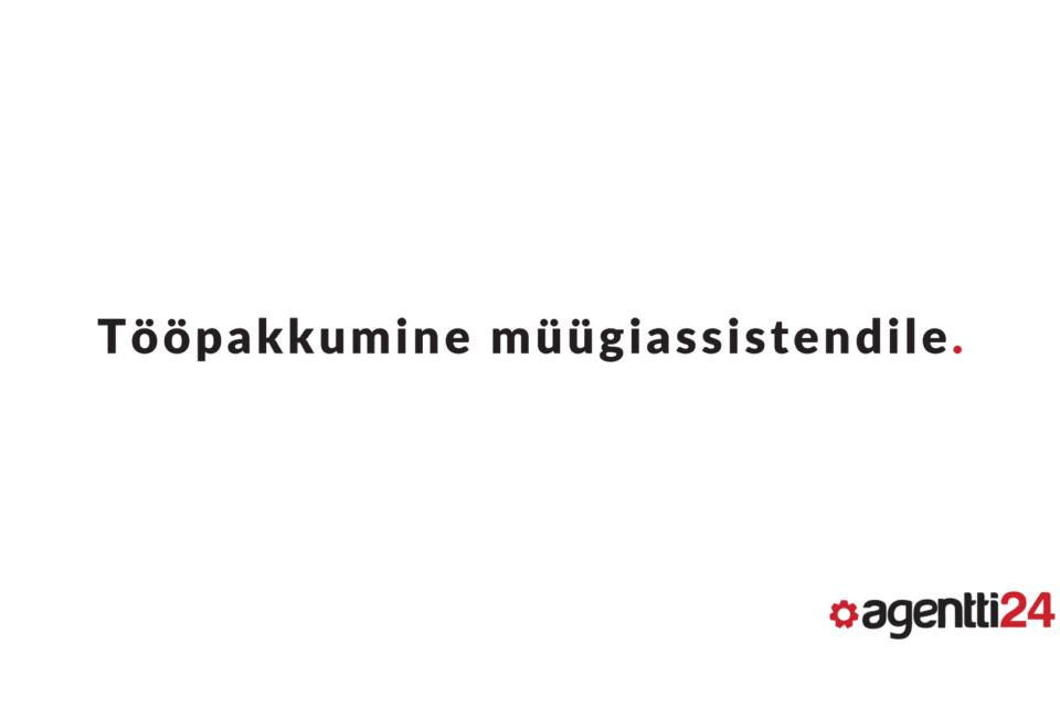 Agentti24 Oy pakub tööd kaupluse müügiassistendile Espoos