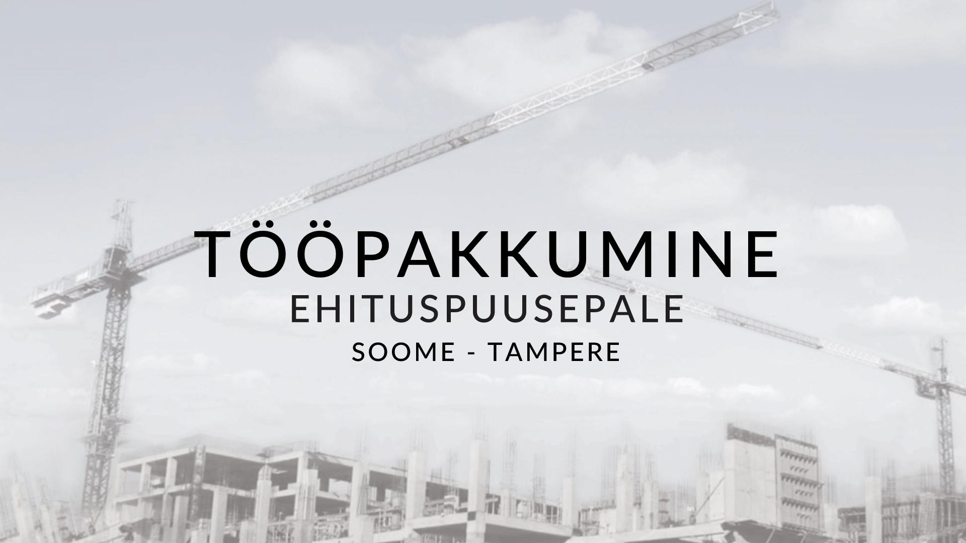 Tööpakkumine ehituspuusepale – Tamperes