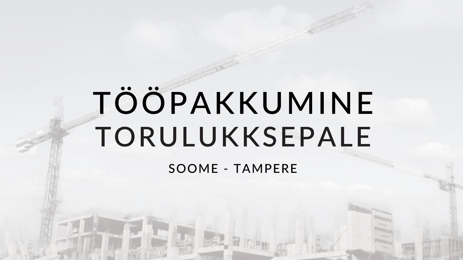Tööpakkumine keevitusoskusega torulukksepale – Tamperes