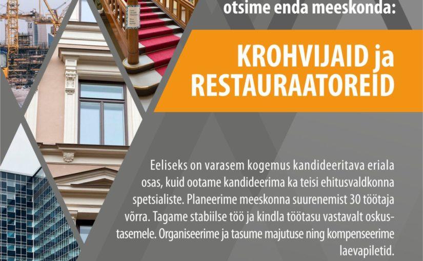 Vanalinna Ehitus: Otsime enda meeskonda krohvijaid ja restauraatoreid